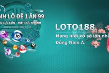 Loto188 – Nhà cái xổ số uy tín lớn hàng đầu châu Á 2021
